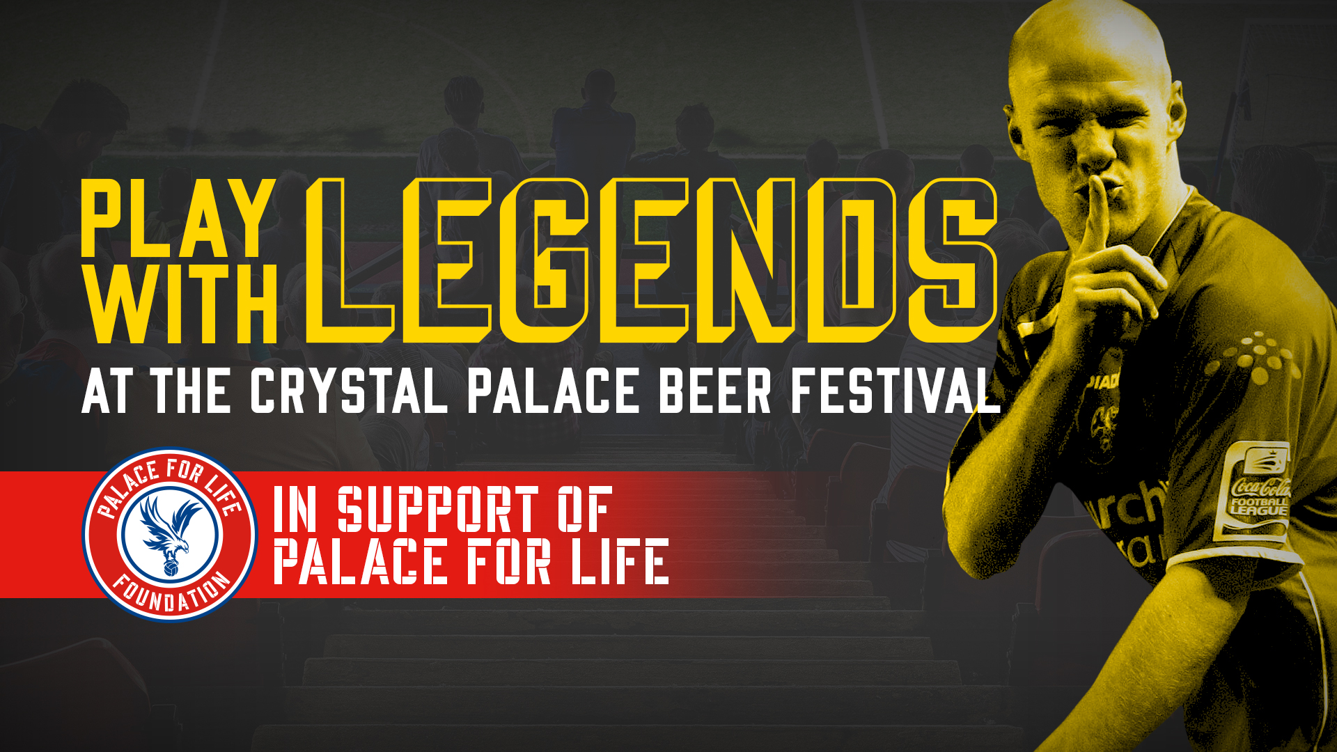 Play with Legends - Save the Date! | Palace for Life Foundation